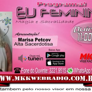 Programa Eu Feminino 06/04/2017 - Marisa Petcov