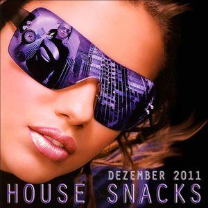 House Snacks Dezember 2011