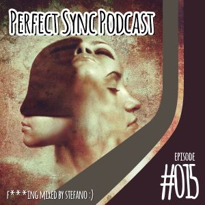Perfect Sync Podcast #015 - Deep House