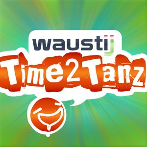 WaustiJ - Time 2 TANZ! party 3