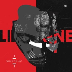Lil Wayne - Sorry for the wait