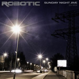 Robotic - Sunday Night Jive [Studio Mix - House / TechHouse]