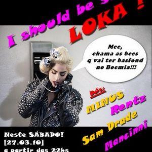 Sam Drade I should bee so LOKA Part 1