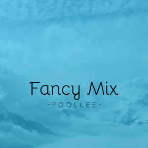 Poollee Fancy Mix 2017