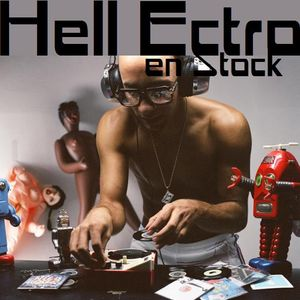 Hell Ectro en Stock #156 - 26-06-2015 - Selection + Kid Creme mix