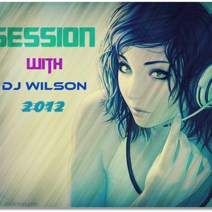 Session 2012 With Dj Wilson (Viva Le Trance)