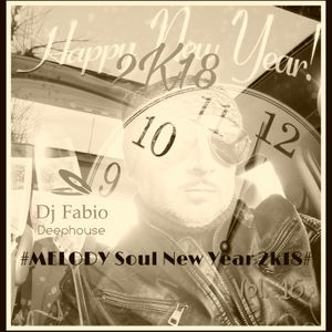 Melody Soul New Year 2k18   - vol 16