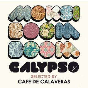 * Cafe de Calaveras * Moksi Moksi Boom: Calypso Time *