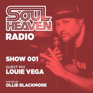 Soul Heaven Radio 001: Louie Vega (Exclusive Mix)