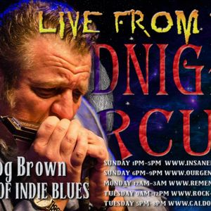 LIVE from the Midnight Circus Featuring Harpdog Brown