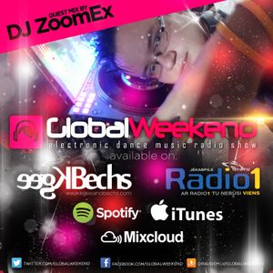 Global Weekend Broadcast 037 - Guest mix by DJ ZoomEx