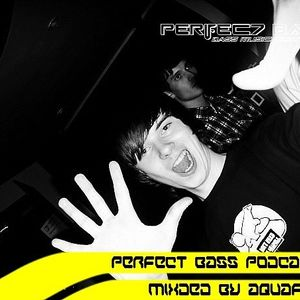 Aquaforce - Perfect Bass Podcast 001