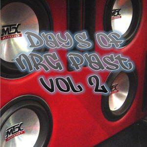 Days of NRG Past Vol 2
