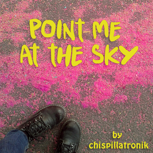 Point me at the sky