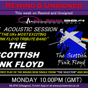 REWIND AND UNSIGNED 26062017 FT. THE SCOTTISH PINK FLOYD