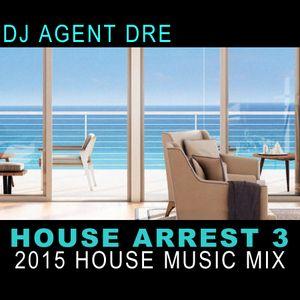 House Arrest 3  - 2015 - House Mix