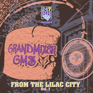 "GrandMixer GMS ""From The Lilac City Vol. 1"""