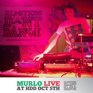 Murlo Live At HDD October 5th