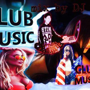 CLUB MUSIC - Mix By DJ TRUST