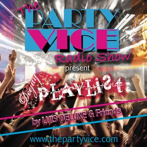 #9 Podcast VICE Radio Show - DEEJAY PLAYLIST by Luis Deluxe (Deep & Tech House Mix)