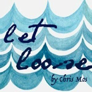 ***Let Loose*** @ChrisMoscioni