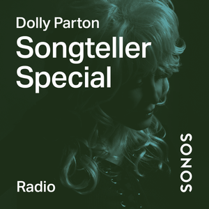 Songteller Special With Dolly Parton By Sonos Sound System Archive Mixcloud