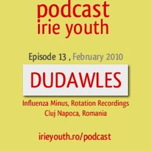Irie Youth February Podcast