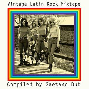 Vintage Latin Rock Mixtape