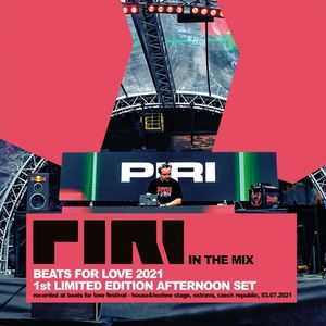 DJ Piri - Beats For Love 2021 (1st Limited Edition Afternoon Set)