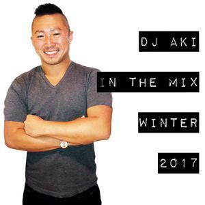 DJ AKI IN THE MIX WINTER 2017
