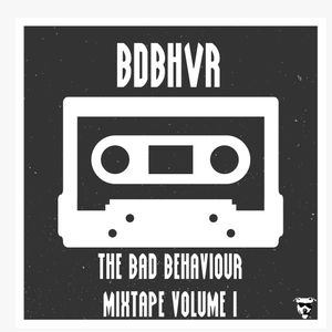 The Bad x Behaviour Mixtape vol 1.