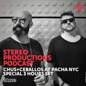 WEEK22_15 Chus & Ceballos Live from Pacha NYC (Special 3 hours Set)