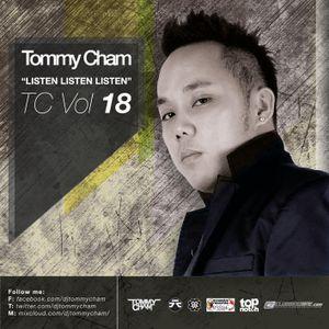 Tommy Cham - Listen Listen Listen - TC Vol 18