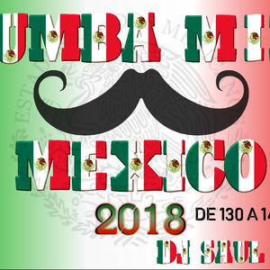 ZUMBA MIX MEXICO 2018 DEMO YT - DJSAULIVAN