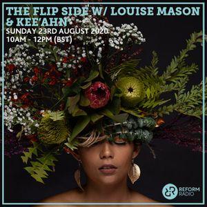 The Flip Side w/ Louise Mason & Kee'ahn 23rd August 2020