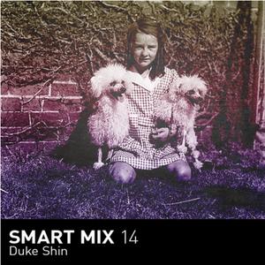 Duke Shin | Smart Mix: 14  (Originally Published by Smart Bar Chicago, October 2012)