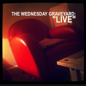 Wednesday Graveyard Live 1.2