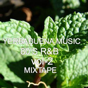 Yerbabuena 80'S R&B -MIXTAPE VOL2