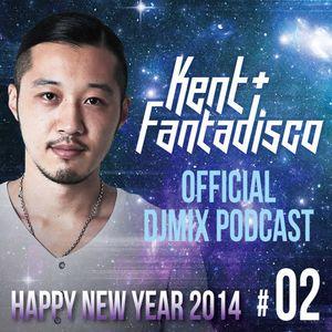 Kent+Fantadisco Djmix Podcast vol.2