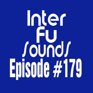 Interfusounds Episode 179 (February 16 2014)