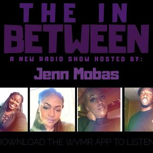 The In Between 6-16-18 w/ GreenWishes Bakery & Ashh
