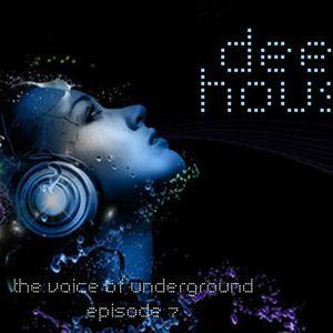 The Voice of Underground - episode 7 - Deep House