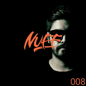 NUFF podcast 008 - Everyone But None (May - 24th-17)