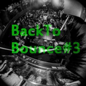 Back to Bounce #3