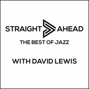 08-06-16 Straight Ahead on Solar Radio with David Lewis sponsored by Initio Design Limited