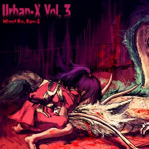 Urban-X Vol. 3 - Mixed by Ray-X