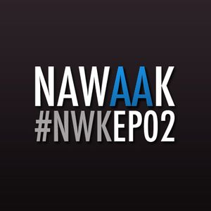 "Nawaak #NWK Episode 02 - ""Le Musical"""