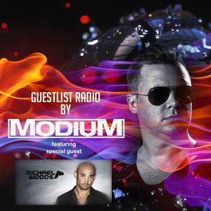 MODIUM - GuestList Radio #003 (w/ special guest Michael Woods)