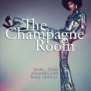 The Champagne Room - 14 may 2021