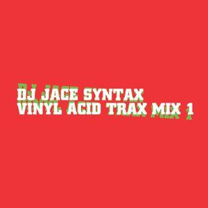 Jace Syntax. Vinyl Acid Trax Mix. Vol 1.